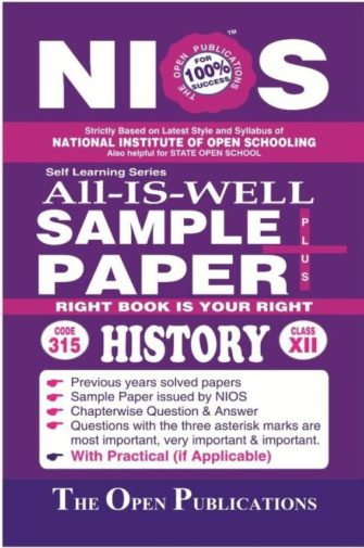 NIOS 315 HISTORY 315 ENGLISH MEDIUM ALL-IS-WELL SAMPLE PAPER PLUS +