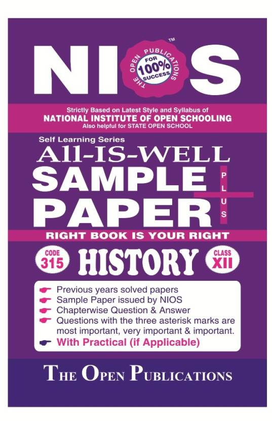 NIOS 315 HISTORY 315 ENGLISH MEDIUM ALL-IS-WELL SAMPLE PAPER PLUS +
