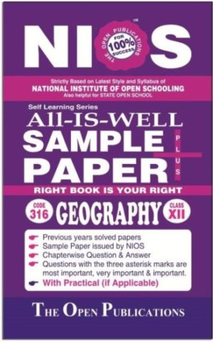Nios 316 Geography 316 English Medium All-Is-Well Sample Paper Plus +