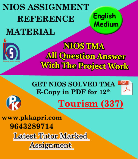 337 Tourism |Online Nios Solved Assignment |12th English Medium Pdf