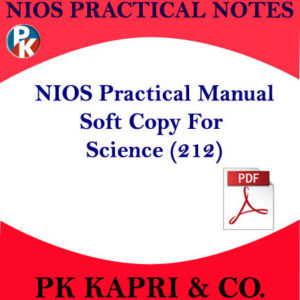 212 NIOS PRACTICAL MANUAL SCIENCE AND TECHNOLOGY 212 NOTES IN HINDI MEDIUM -PDF