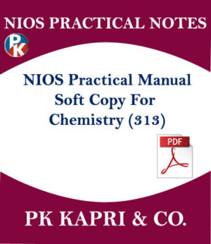 313 NIOS CHEMISTRY 313 PRACTICAL MANUAL NOTES IN HINDI MEDIUM IN PDF