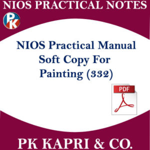 NIOS PAINTING 332 PRACTICAL MANUAL WITH IMPORTANT QUESTIONS AND THEIR ANSWERS IN HINDI MEDIUM IN PDF