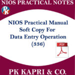 336 NIOS DATA ENTRY OPERATIONS PRACTICAL MANUAL NOTES IN HINDI MEDIUM -PDF