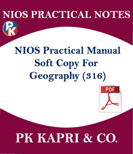 316 NIOS GEOGRAPHY PRACTICAL MANUAL WITH IMPORTANT QUESTIONS AND THEIR ANSWERS IN HINDI MEDIUM IN PDF
