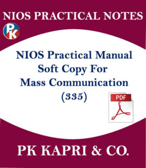 Nios Practical Lab Manual Notes Mass Communication for 12th