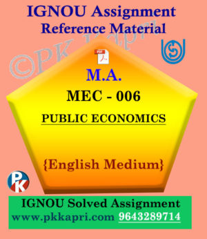 Ignou Solved Assignment- MA |MEC-006 : Public Economics in English Medium
