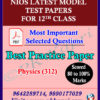 Physics_312 Nios Model Test Paper_12th English Medium_Pdf format with Most Important Questions