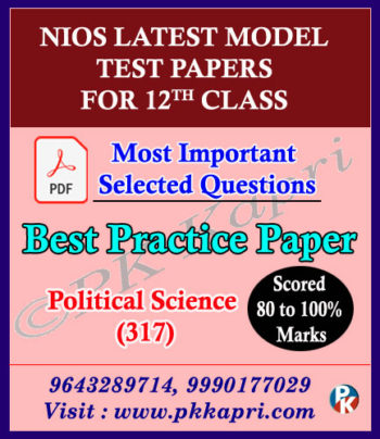 Political Science 12th Online Nios Model Test Paper_ 317_English Medium (Pdf) + Most Important Questions
