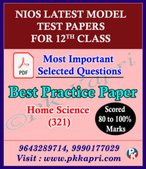 Nios Senior Secondary 321 Home Science -12th Online Nios Model Test Paper English Medium (Pdf) + Most Important Questions