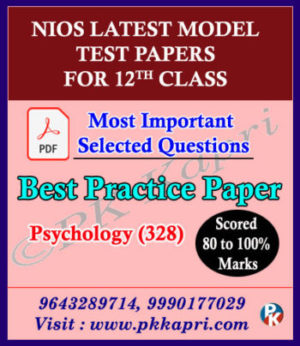 Senior Secondary 328 Psychology 12th Online Nios Model Test Paper English Medium (Pdf) + Most Important Questions