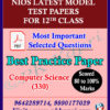 Online Senior Secondary 330 Computer Science 12th Latest Nios Model Test Paper English Medium (Pdf) + Most Important Questions
