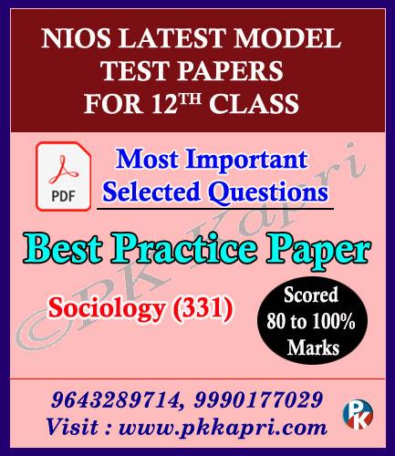 English Medium Nios Senior Secondary 331 Sociology -12th Online Nios Model Test Paper (Pdf) + Most Important Questions