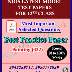 English Medium Painting Nios Senior Secondary 332 -12th Online Nios Model Test Paper (Pdf) + Most Important Questions