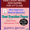 Nios Data Entry Operation (336) Model Test Paper Senior Secondary -12th Online Nios Model Test Paper (Pdf) + Most Important Questions English Medium