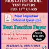 Nios Library and Information Science 339 Model Test Paper Senior Secondary -12th Online Nios Model Test Paper (Pdf) + Most Important Questions