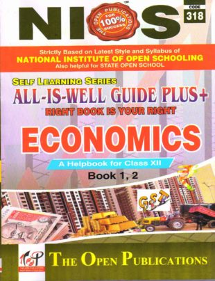 NIOS 318 Economics Class 12 All is Well Guide in English Medium
