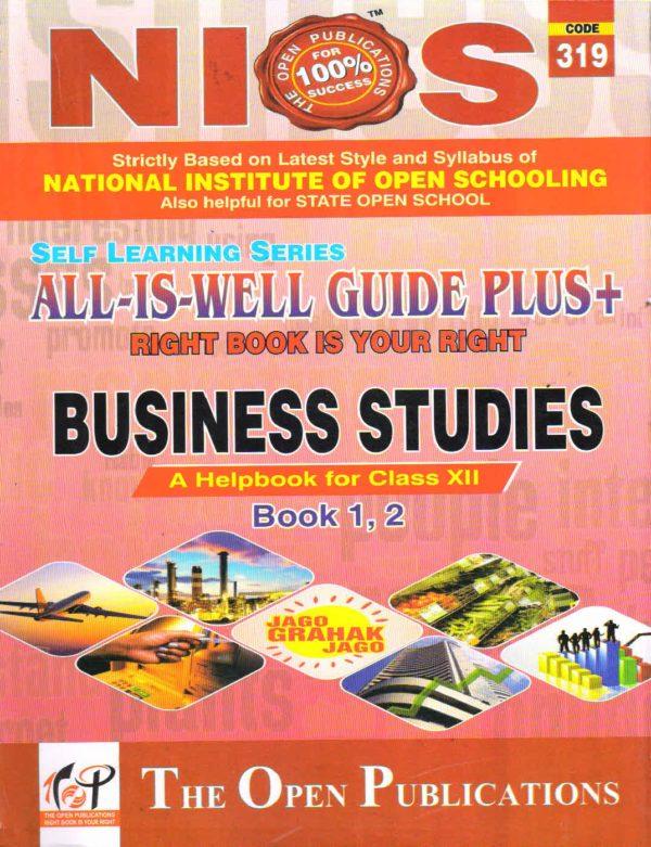 NIOS 319 Business Studies Class 12 All is Well Guide English Medium