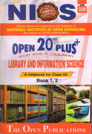 339 Library And Information Science (English Medium) Nios Last Time Revision Book Open 20 Plus Self Learning Series 12th Class