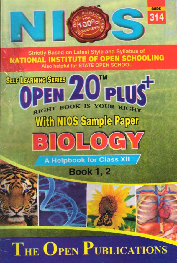 314 Biology (English Medium) Nios Last Time Revision Book Open 20 Plus Self Learning Series 12th Class