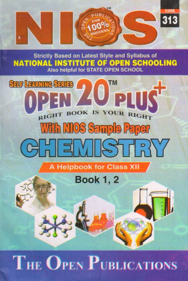 313 Chemistry (English Medium) Nios Last Time Revision Book Open 20 Plus Self Learning Series 12th Class