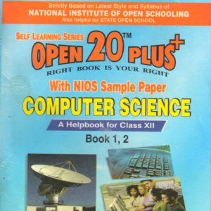 330 Computer Science (English Medium) Nios Last Time Revision Book Open 20 Plus Self Learning Series 12th Class
