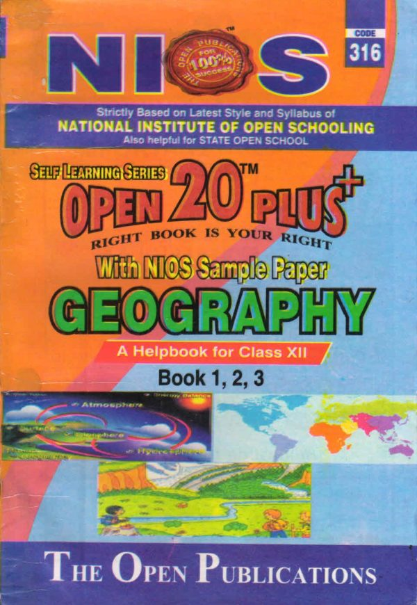 316 Geography (English Medium) Nios Last Time Revision Book Open 20 Plus Self Learning Series 12th Class