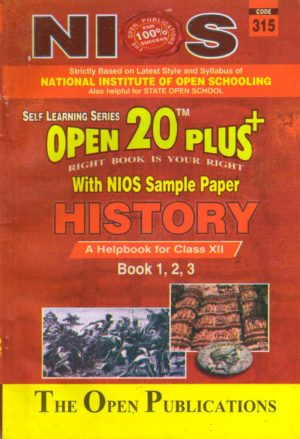315 History (English Medium) Nios Last Time Revision Book Open 20 Plus Self Learning Series 12th Class
