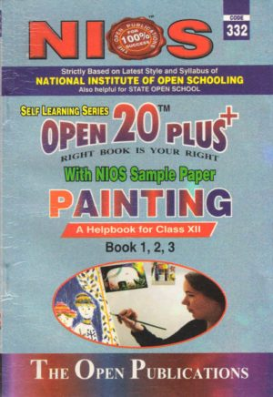 332 Painting (English Medium) Nios Last Time Revision Book Open 20 Plus Self Learning Series 12th Class