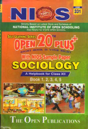331 Sociology (English Medium) Nios Last Time Revision Book Open 20 Plus Self Learning Series 12th Class