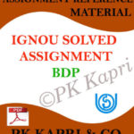 BDP Solved Ignou Assignment