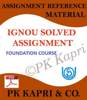 Ignou Foundation Course Solved Assignments