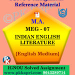 IGNOU Solved Assignment | MEG-07 INDIAN ENGLISH LITERATURE