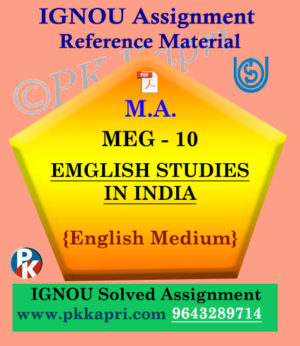 IGNOU Solved Assignment | MEG -10 ENGLISH STUDIES IN INDIA