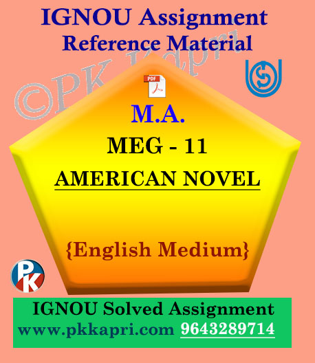 IGNOU Solved Assignment | MEG-11 AMERICAN NOVEL