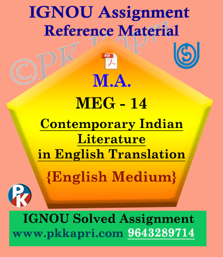 IGNOU Solved Assignment | MEG-14 Contemporary Indian Literature in English Translation
