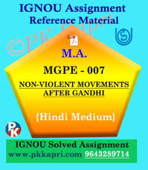 MGPE-007 Non-Violent Movements After Gandhi Solved Assignment Ignou In Hindi
