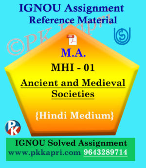 MA IGNOU Solved Assignment |MHI-01 : Ancient and Medieval Societies Hindi Medium