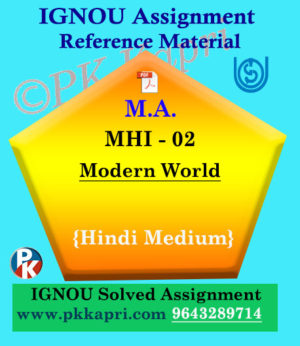 MA IGNOU Solved Assignment |MHI-02 : Modern World Hindi Medium