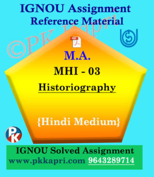 MA IGNOU Solved Assignment | MHI-03: Historiography Hindi Medium