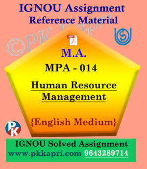 Ignou MPA-014 Human Resource Management Solved Assignment In English