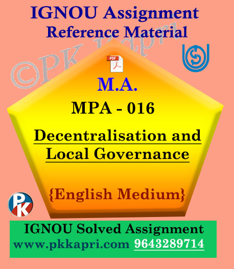 Ignou MPA-016 Decentralization And Local Governance Solved Assignment In English