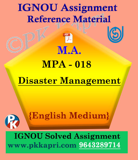 Ignou MPA-018 Disaster Management Solved Assignment In English
