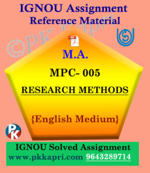 MPC-005 Research Methods In Psychology Solved Assignment Ignou in English