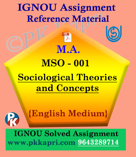 Ignou MSO-001 Sociological Theories And Concepts Solved Assignment English Medium