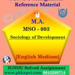 Ignou MSO-003 Sociology Of Development Solved Assignment English Medium