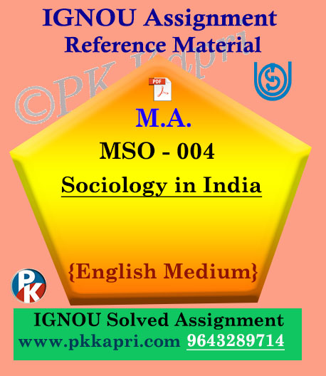 Ignou MSO-004 Sociology In India Solved Assignment English Medium
