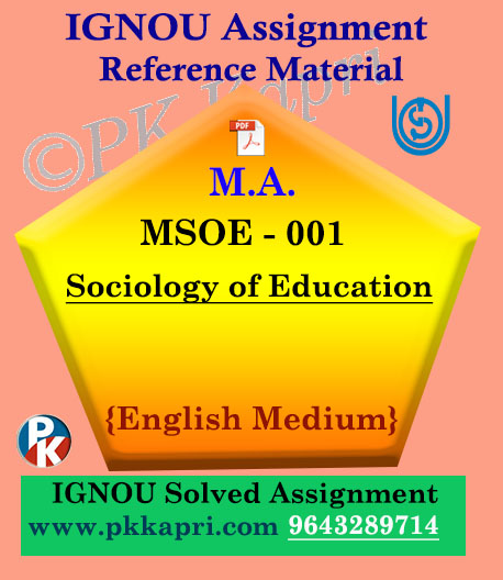 Ignou MSOE-001 Sociology Of Education Solved Assignment English Medium