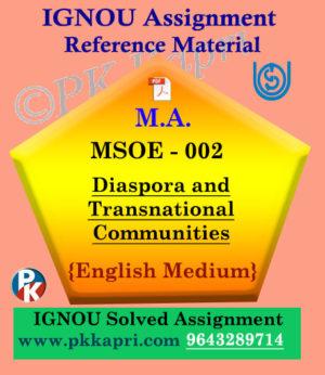 Ignou MSOE-002 Diaspora And Transnational Communities Solved Assignment English Medium