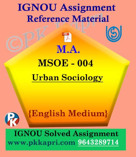 Ignou MSOE-004 Urban Sociology Solved Assignment English Medium